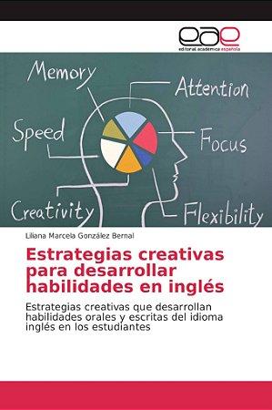 Estrategias creativas para desarrollar habilidades en inglés