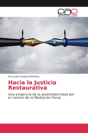 Hacia la Justicia Restaurativa