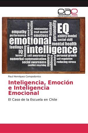 Inteligencia, Emoción e Inteligencia Emocional