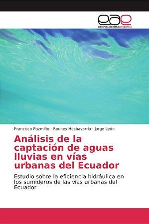 Análisis de la captación de aguas lluvias en vías urbanas de
