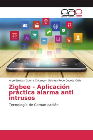 Zigbee - Aplicación práctica alarma anti intrusos