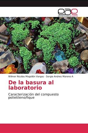 De la basura al laboratorio