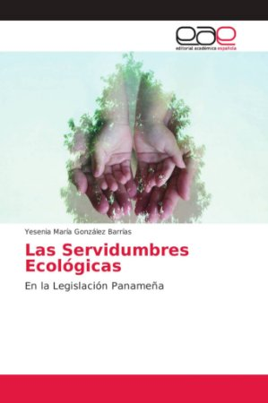 Las Servidumbres Ecológicas