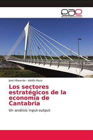 Los sectores estratégicos de la economía de Cantabria