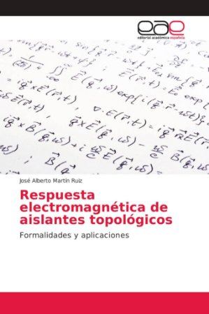 Respuesta electromagnética de aislantes topológicos