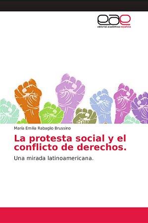 La protesta social y el conflicto de derechos