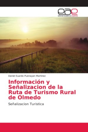 Información y Señalizacion de la Ruta de Turismo Rural de Ol