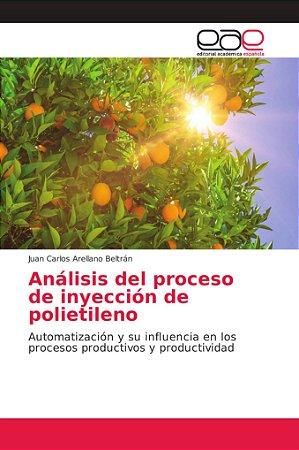 Análisis del proceso de inyección de polietileno