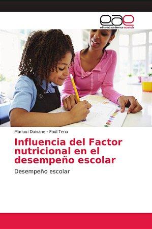 Influencia del Factor nutricional en el desempeño escolar