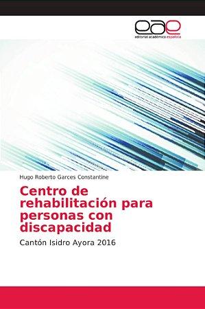 Centro de rehabilitación para personas con discapacidad