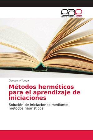 Métodos herméticos para el aprendizaje de iniciaciones