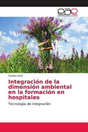 Integración de la dimensión ambiental en la formación en hos