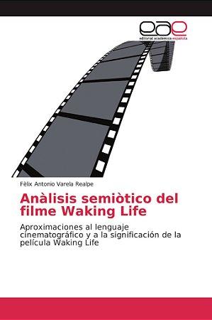 Anàlisis semiòtico del filme Waking Life