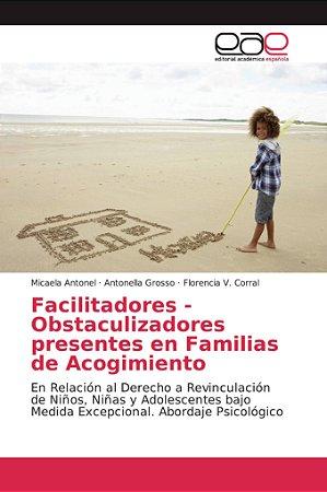 Facilitadores - Obstaculizadores presentes en Familias de Ac