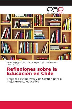 Reflexiones sobre la Educación en Chile