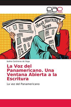 La Voz del Panamericano. Una Ventana Abierta a la Escritura