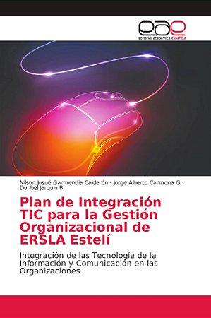 Plan de Integración TIC para la Gestión Organizacional de ER