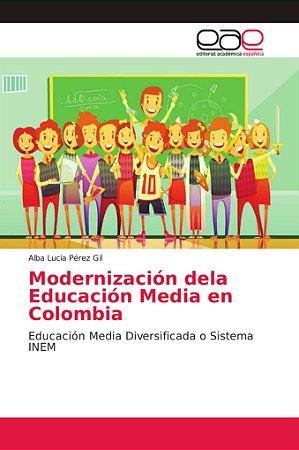 Modernización dela Educación Media en Colombia