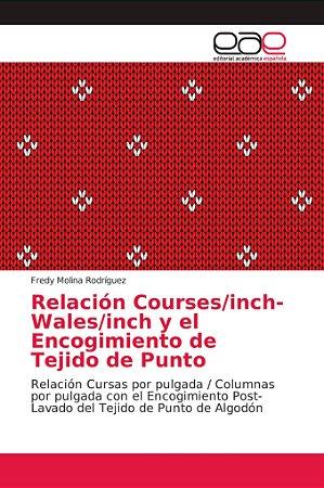 Relación Courses/inch-Wales/inch y el Encogimiento de Tejido