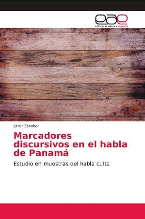 Marcadores discursivos en el habla de Panamá