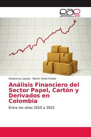Análisis Financiero del Sector Papel, Cartón y Derivados en
