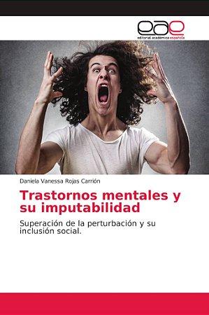 Trastornos mentales y su imputabilidad
