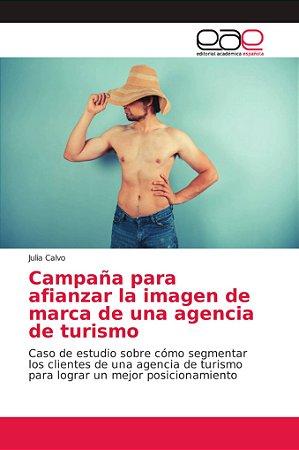Campaña para afianzar la imagen de marca de una agencia de t
