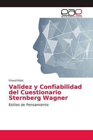 Validez y Confiabilidad del Cuestionario Sternberg Wagner