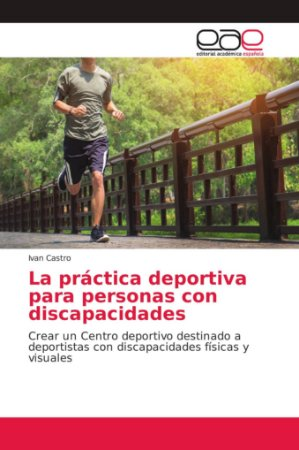 La práctica deportiva para personas con discapacidades
