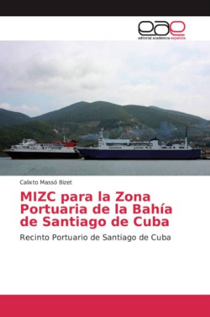 MIZC para la Zona Portuaria de la Bahía de Santiago de Cuba