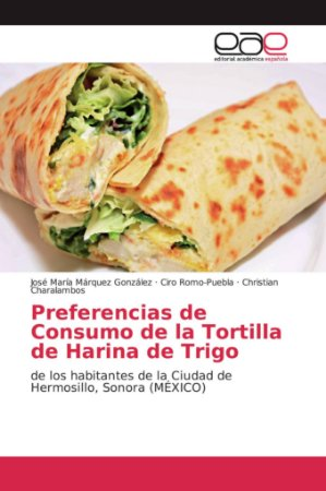 Preferencias de Consumo de la Tortilla de Harina de Trigo