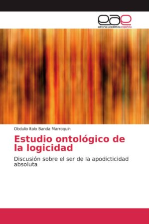 Estudio ontológico de la logicidad