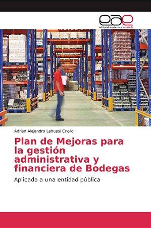 Plan de Mejoras para la gestión administrativa y financiera