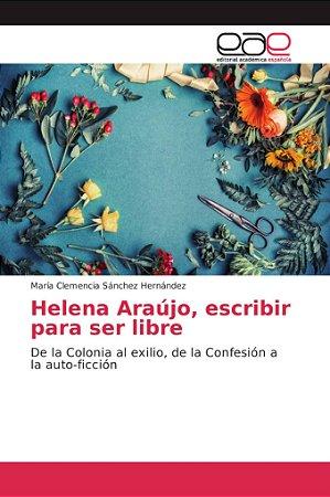 Helena Araújo, escribir para ser libre