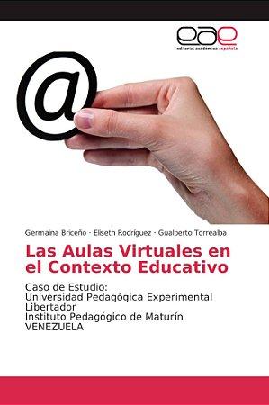 Las Aulas Virtuales en el Contexto Educativo