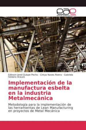 Implementación de la manufactura esbelta en la industria Met