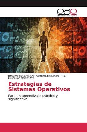 Estrategias de Sistemas Operativos