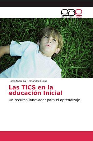 Las TICS en la educación Inicial
