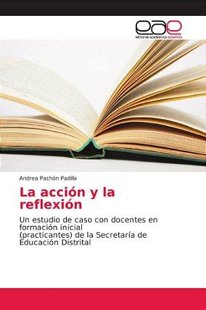 La acción y la reflexión