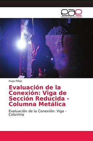 Evaluación de la Conexión: Viga de Sección Reducida - Column