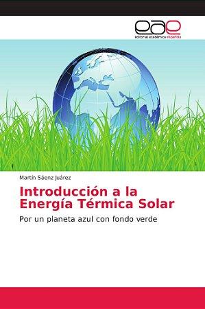 Introducción a la Energía Térmica Solar