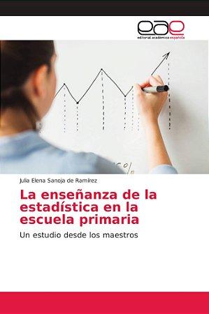 La enseñanza de la estadística en la escuela primaria