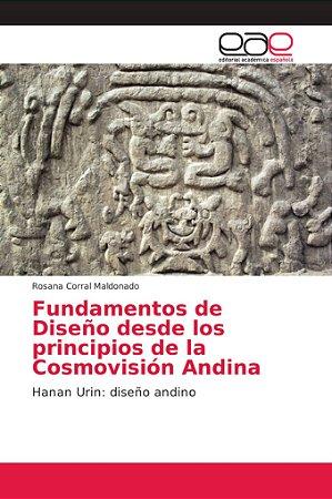 Fundamentos de Diseño desde los principios de la Cosmovisión