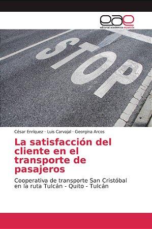 La satisfacción del cliente en el transporte de pasajeros