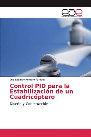 Control PID para la Estabilización de un Cuadricóptero