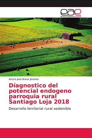 Díagnostico del potencial endogeno parroquia rural Santiago