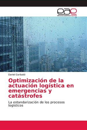 Optimización de la actuación logística en emergencias y catá