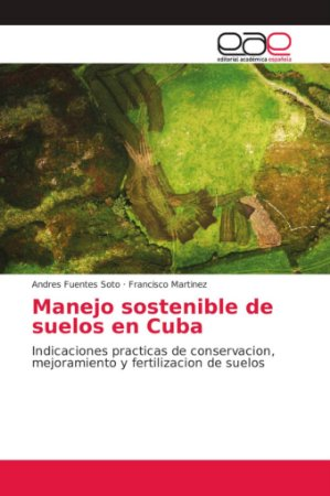 Manejo sostenible de suelos en Cuba