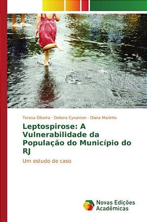 Leptospirose: A Vulnerabilidade da População do Município do