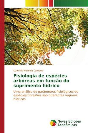 Fisiologia de espécies arbóreas em função do suprimento hídr
